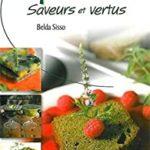 La Spiruline, Saveurs et vertus - Belda Sisso